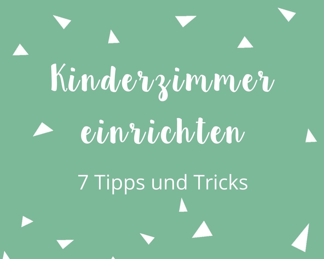 wie richte ich das kinderzimmer richtig ein 7 tipps und tricks. Black Bedroom Furniture Sets. Home Design Ideas